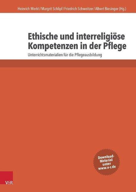 Ethische und interreligiöse Kompetenzen in der Pflege -