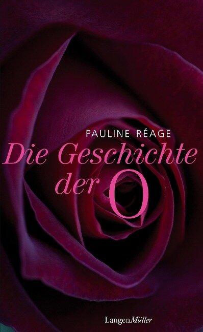 Die Geschichte der O - Pauline Réage