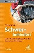 Schwerbehindert - Jürgen Greß