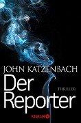 Der Reporter - John Katzenbach