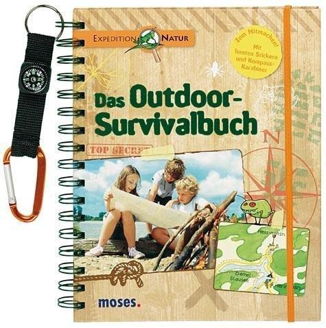 Expedition Natur. Das Outdoor-Survivalbuch