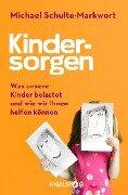Kindersorgen - Michael Schulte-Markwort