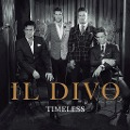 Il Divo: Timeless -