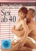 Endlich toller Sex! - Sex ab 40 -
