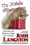 Un Natale Alternativo - Josh Langston