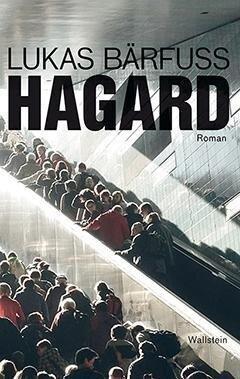 Hagard - Lukas Bärfuss