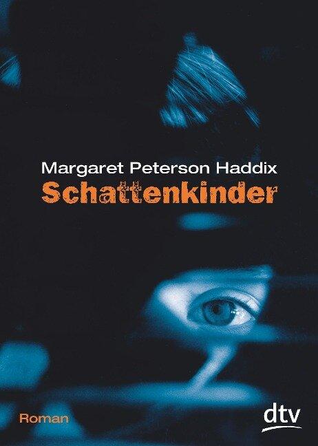 Schattenkinder 01 - Margaret Peterson Haddix