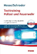 Hesse/Schrader: Testtraining Polizei und Feuerwehr - Jürgen Hesse, Hans-Christian Schrader, Carsten Roelecke