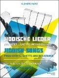 Jiddische Lieder aus Shtetl, Ghetto und Widerstand -