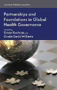 Partnerships and Foundations in Global Health Governance -