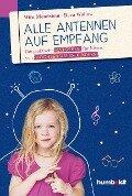 Alle Antennen auf Empfang - Mira Mondstein, Deva Wallow
