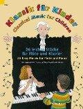 Klassik für Kinder. Flöte und Klavier -