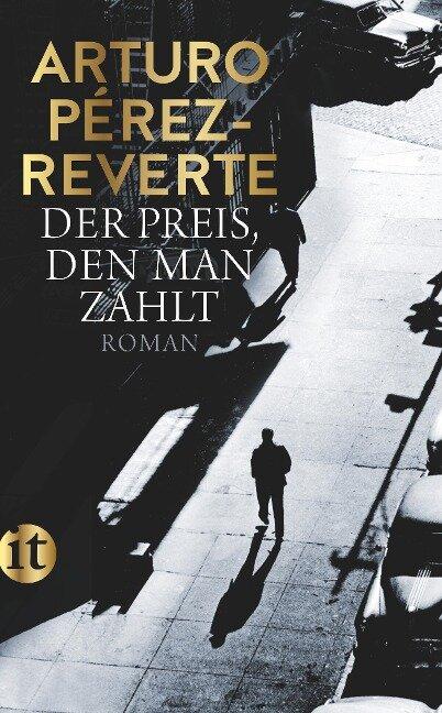 Der Preis, den man zahlt - Arturo Pérez-Reverte