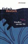 Draußen vor der Tür. Textausgabe. EinFach Deutsch Textausgaben - Wolfgang Borchert