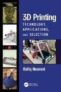 3D Printing - Rafiq Noorani