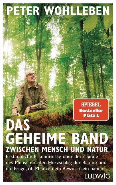Das geheime Band zwischen Mensch und Natur - Peter Wohlleben