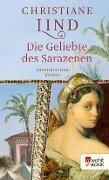 Die Geliebte des Sarazenen - Christiane Lind