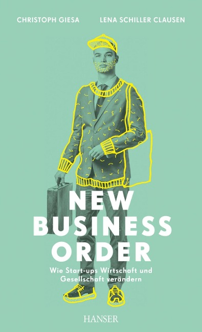 New Business Order - Christoph Giesa, Lena Schiller Clausen