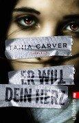 Er will dein Herz - Tania Carver