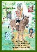 Die Abenteuer von Ritter Rübchen und seinem Esel 'Rühr mich nicht an' - Wolfgang Kulla