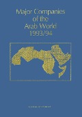 Major Companies of the Arab World 1993/94 - Giselle C Bricault
