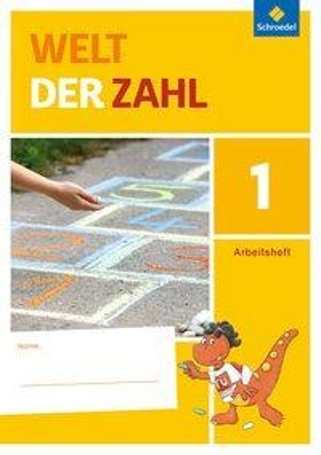 Welt der Zahl 1. Arbeitsheft. Berlin, Brandenburg, Mecklenburg-Vorpommern, Sachsen-Anhalt und Thüringen -