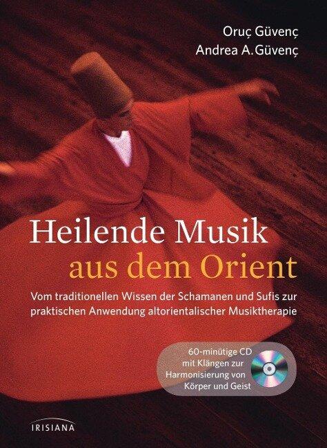 Heilende Musik aus dem Orient - Oruç Güvenç, Andrea Azize Güvenç
