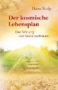 Der Lebensplan - Hans Stolp