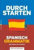 Durchstarten Spanisch Grammatik - Monika Veegh, Reinhard Bauer