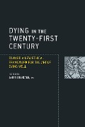 Dying in the Twenty-First Century - Lydia Dugdale