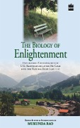 Biology Of Enlightenment - Mukunda Rao