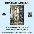 Tischchen deck dich, Goldesel und Knüppel aus dem Sack - Brüder Grimm