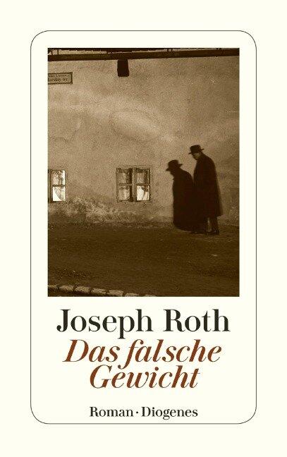 Das falsche Gewicht - Joseph Roth