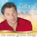 Die ersten groáen Erfolge - Gilbert