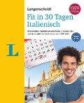 Langenscheidt Fit in 30 Tagen - Italienisch - Sprachkurs für Anfänger und Wiedereinsteiger - Bettina Müller-Renzoni
