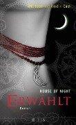 House of Night 03. Erwählt - Kristin Cast, P. C. Cast