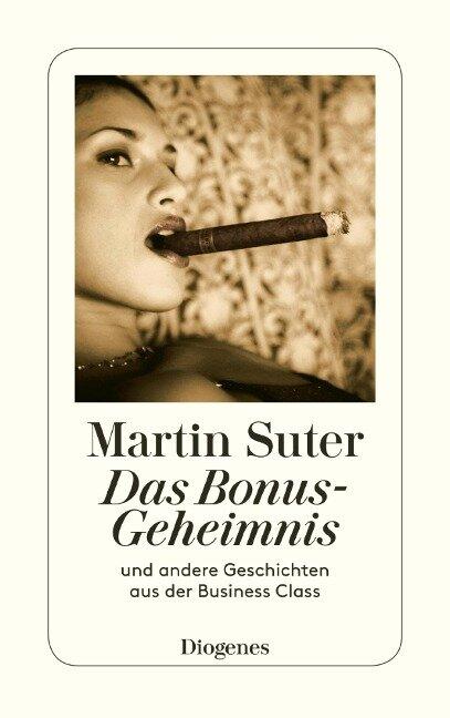 Das Bonus-Geheimnis - Martin Suter