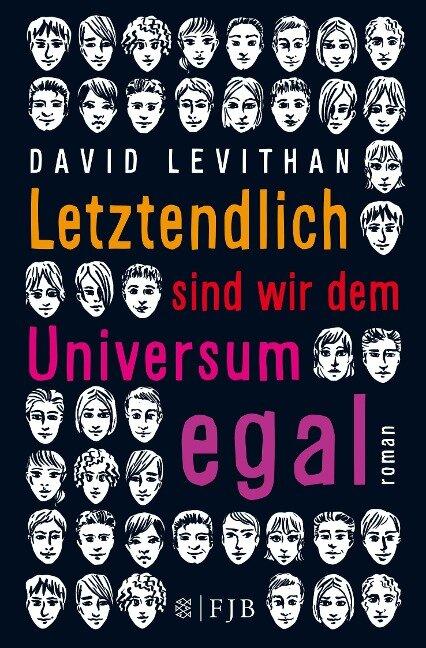 Letztendlich sind wir dem Universum egal - David Levithan