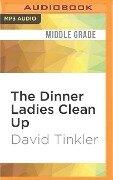 DINNER LADIES CLEAN UP M - David Tinkler