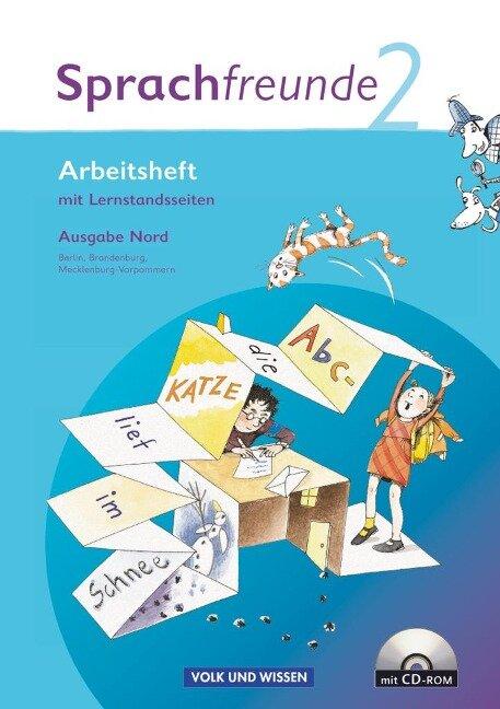 Sprachfreunde 2. Schuljahr. Arbeitsheft und CD-ROM. Ausgabe Nord (Berlin, Brandenburg, Mecklenburg-Vorpommern) - Susanne Kelch, Andrea Knöfler, Heike Schindler, Heike Wessel