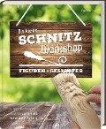 Der kleine Schnitz-Workshop Figuren + Gesichter - Harold Enlow