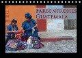 Farbenfrohes Guatemala (Tischkalender 2019 DIN A5 quer) - Michaela Schiffer