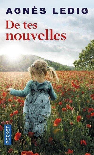 De Tes Nouvelles - Agnès Ledig