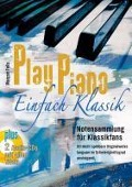 Play Piano ¿ Einfach Klassik mit 2 CD's - Marget Feils