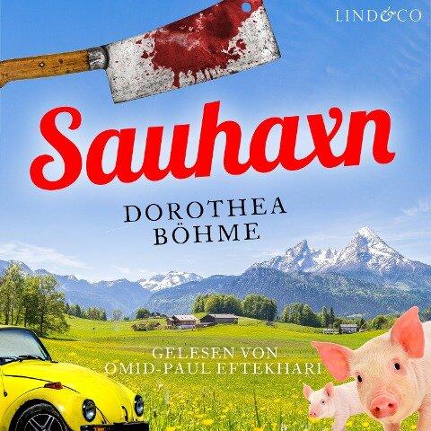 Sauhaxn - Dorothea Böhme