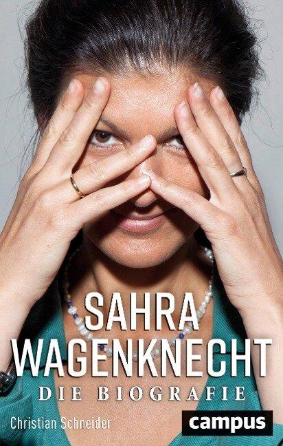 Sahra Wagenknecht - Christian Schneider