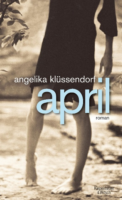 April - Angelika Klüssendorf