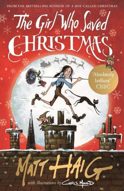 The Girl Who Saved Christmas - Matt Haig