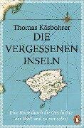 Die vergessenen Inseln - Thomas Käsbohrer