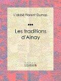 Les traditions d'Ainay - L'abbe Florent Dumas